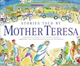 Stories Told by Mother Teresa