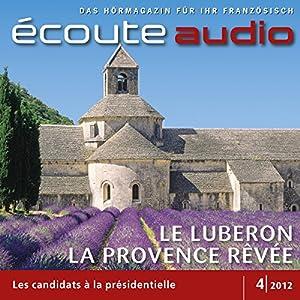 Écoute audio - Le Luberon, la Provence rêvée. 4/2012 Audiobook