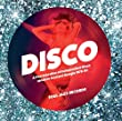 Disco: a Fine Selection of Independent Disco, Modern Soul and Boogie 1978-82