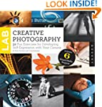 Creative Photography Lab: 52 Fun Exer...