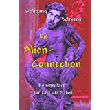 Die Alien-Connectionvon &#34;Wolfgang Schwerdt&#34;