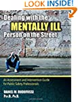 Dealing With the Mentally Ill Person...