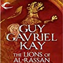 The Lions of Al-Rassan (       UNABRIDGED) by Guy Gavriel Kay Narrated by Euan Morton