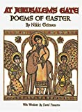 At Jerusalems Gate: Poems of Easter