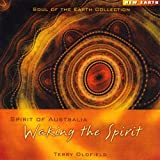 echange, troc Terry Oldfield - Spirit of Australia : Waking the Spirit