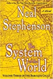 The System of the World (The Baroque Cycle, Vol. 3) (0060523875) by Neal Stephenson