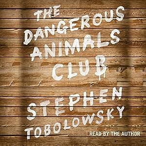 The Dangerous Animals Club Audiobook
