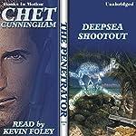 Deepsea Shootout: The Penetrator Series, book 16   Chet Cunningham