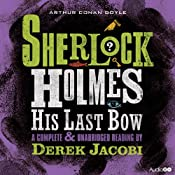Sherlock Holmes: His Last Bow | [Arthur Conan Doyle]