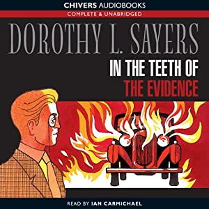 In the Teeth of the Evidence | [Dorothy L. Sayers]