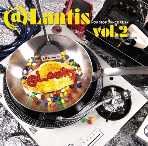@Lantis NonStop Dance Remix Vol.2