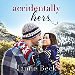 Accidentally Hers: Sterling Canyon | Jamie Beck