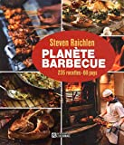 Planète barbecue (French Edition) (2761930908) by Steven Raichlen