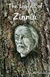 img - for The Legend of Zinnia book / textbook / text book