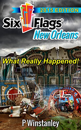 six-flags-new-orleans-what-really-happened