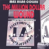 img - for The Million Dollar Wound: Library Edition (Nathan Heller Novels) book / textbook / text book