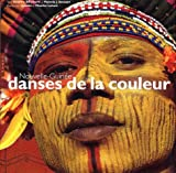 echange, troc Andrew Strathern, Pamela J. Stewart - Nouvelle Guinée : Danse de la couleur