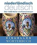 Visuelles Wörterbuch. Niederländisch-Deutsch: Über 12.000 Wörter und Redewendungen (Coventgarden)