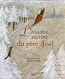 """Afficher """"L'Histoire secrète du Père Noël"""""""
