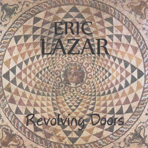 Eric Lazar - Revolving Doors