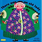 There Was an Old Lady Who Swallowed a Fly (Classic Books with Holes)by Pam Adams