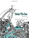 Under The Sea: Adult Coloring Book (C...