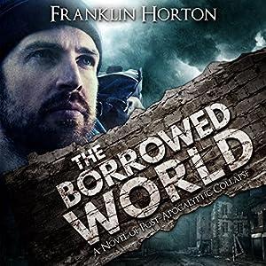The Borrowed World Audiobook