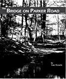 img - for The Bridge on Parker Road book / textbook / text book