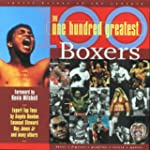 100 Greatest Boxers: The Ultimate Box...