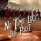No Time Like the Past: The Chronicles of St. Mary, Book 5 | [Jodi Taylor]
