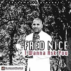 I Wanna Ask You (Sasan Remix 2011)
