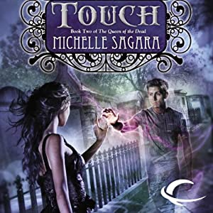 Touch: Queen of the Dead, Book 2 | [Michelle Sagara]