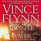 Transfer of Power: Mitch Rapp Series Hörbuch von Vince Flynn Gesprochen von: Nick Sullivan