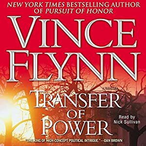 Transfer of Power: Mitch Rapp Series | [Vince Flynn]