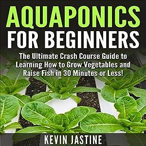 Aquaponics for Beginners Audiobook