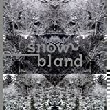 MICHITA / SNOW BLAND