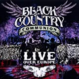 Live Over Europe by Black Country Communion [Music CD]