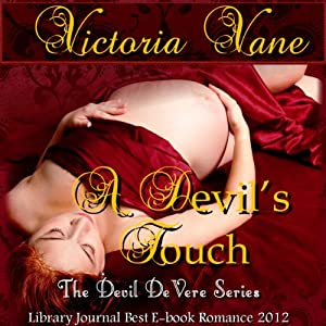A Devil's Touch: The Devil DeVere | [Victoria Vane]