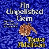 An Unpolished Gem: Souls of the Saintlands, Book 2