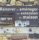 echange, troc Benoît Couzi - Rénover et aménager son extension de maison
