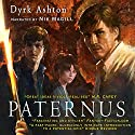 Paternus Audiobook by Dyrk Ashton Narrated by Nik Magill