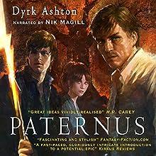Paternus Audiobook by Dyrk Ashton Narrated by Nik Magill