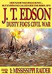 Mississippi Raider (Dusty Fog's Civil...