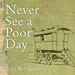 Never See a Poor Day | Tessa McGuinness