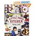 The Little Paris Kitchen: Classic French recipes with a fresh and fun approach