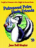 Caught'ya! Grammar with a Giggle for Second Grade:  Putrescent Petra Finds Friends (Maupin House) (0929895142) by Kiester, Jane Bell