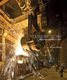 Foundry Work Volume Two: A Global View of the Industry
