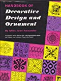 img - for Handbook of Decorative Design and Ornament book / textbook / text book