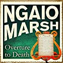 Overture to Death Audiobook by Ngaio Marsh Narrated by Ric Jerrom