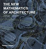 img - for The New Mathematics of Architecture by Burry, Jane, Burry, Mark (2012) Paperback book / textbook / text book